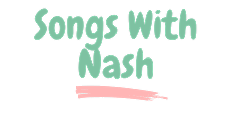 Songs With Nash: Online Circle Time Preview tickets