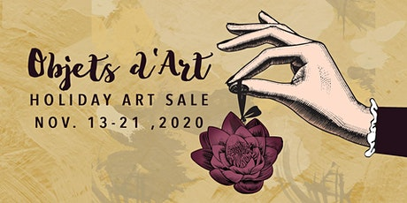 OBJETS D'ART HOLIDAY ARTSALE tickets