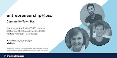 entrepreneurship@UBC's November 3rd Community Town Hall tickets