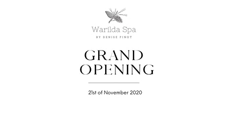 Warilda Spa by Denise Pinot | GRAND OPENING tickets