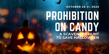 The Prohibition on Candy: A Social Distancing Scavenger Hunt tickets