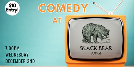 Comedy at Black Bear Lodge tickets