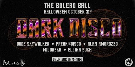 THE BOLERO BALL: HALLOWEEN DARK DISCO // OCTOBER 31 tickets