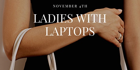 Ladies with Laptops tickets
