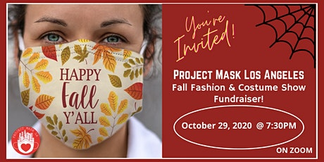 Project Mask LA - Fall Fashion & Costume Show Fundraiser tickets