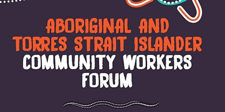 Aboriginal Community Workers Forum tickets