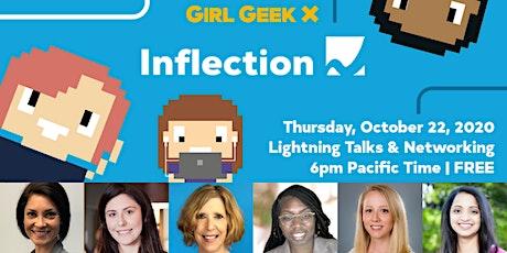 Virtual Inflection Girl Geek Dinner - Talks & Networking! tickets
