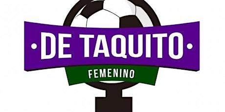ENTRENAMIENTO DE TAQUITO FEMENINO - CON DISTANCIAMIENTO - MIERCOLES 20 HS entradas