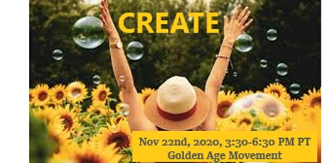 CREATE - Online in your home: NOVEMBER 22nd 2020  Canadian $25 tickets