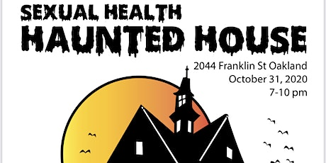 1st SEXUAL HEALTH HAUNTED HOUSE tickets