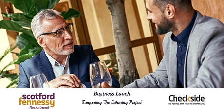 Business Lunch – Supporting The Fathering Project tickets