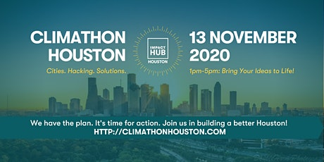 Climathon 2020: Hacking Solutions to Houston's Climate Challenges! tickets