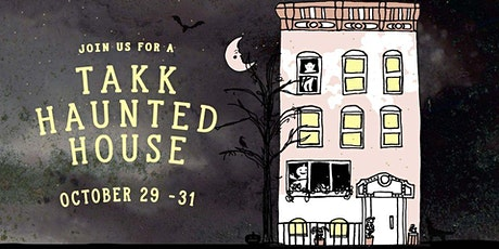 Takk Haunted House tickets