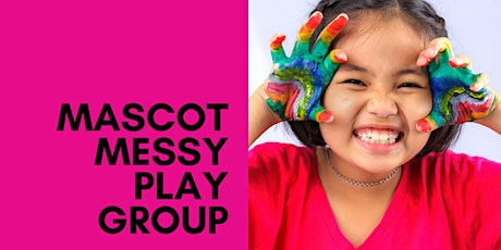 Mascot Playgroup: MESSY PLAY - Term 4, Week 8 tickets