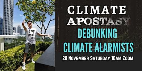 Climate Apostasy: Debunking Climate Alarmists tickets