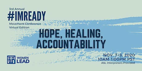 #ImReady2020 Virtual Conference: Hope, Healing, Accountability tickets