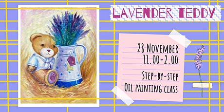 LAVENDER TEDDY- social oil painting workshop tickets