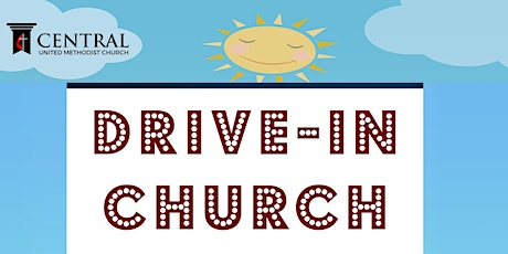 Central UMC Drive In Worship tickets