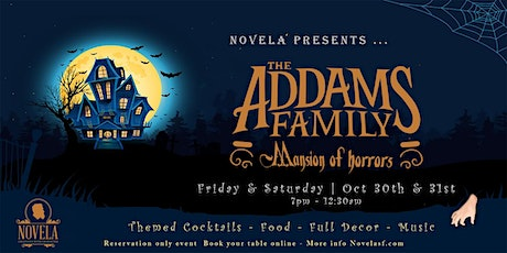 The Addams Family: Mansion of Horror | Novela Halloween Event tickets