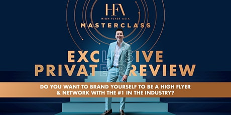 [3rd November] High Flyer Asia Masterclass Exclusive Private Preview tickets