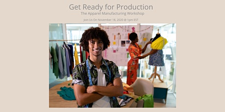 Get Ready for Production -The Apparel Manufacturing Workshop tickets