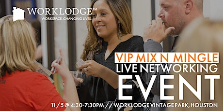 VIP Mix N' Mingle Open House tickets