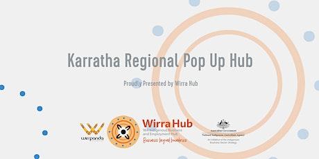 Wirra Hub: Karratha Regional Pop Up  Hub tickets