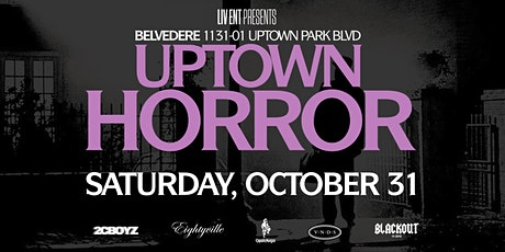 UPTOWN HORROR @ BELVEDERE | THE HOTTEST HALLOWEEN PARTY IN THE CITY! tickets