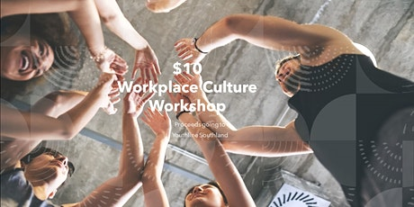 Workplace Culture - Ideas for supported, productive and engaged teams