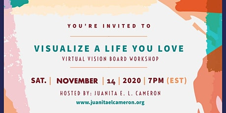 Design The Life You Love - Virtual Vision Board Workshop tickets