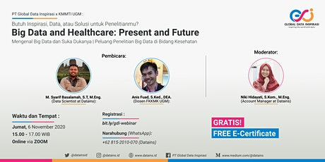 Big Data and Healthcare in the Present and Future tickets
