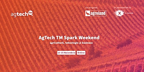 AgTech TM Spark Weekend tickets