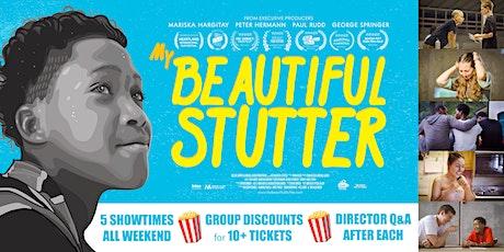 My Beautiful Stutter - Virtual Screening w/ Director Q&A (4:00pm EST) tickets