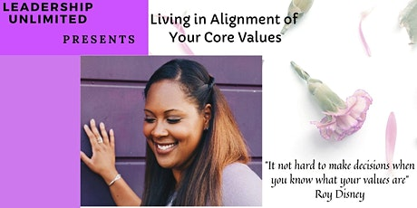 Living in Alignment of Your Core Values tickets