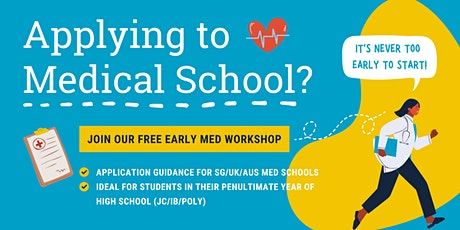 Early Medical School Application Workshop 2020 tickets