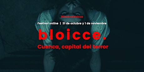Bloicce. Cuenca, capital del terror boletos