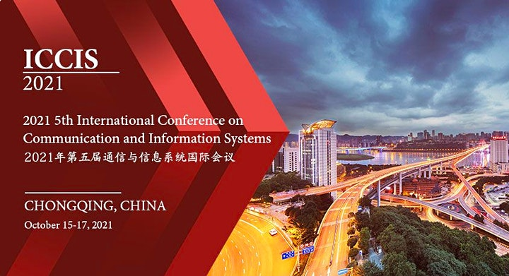 5th Intl. Conf. on Communication and Information Systems (ICCIS 2021) image