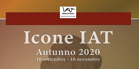 Apertura Straordinaria e Asta Online - Icone IAT Autunno 2020 biglietti