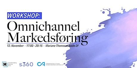Workshop med s360: Omnichannel Markedsføring tickets
