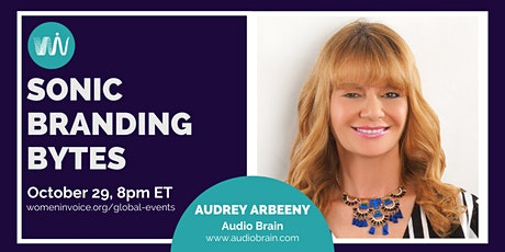 WiV: Sonic Branding Bytes - Part 3,  Audrey Arbeeny tickets