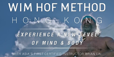 WIM HOF METHOD HONG KONG: BREATHWORK, MIND & ICE! tickets