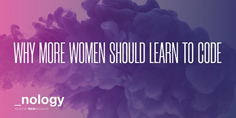 _nology Australia - Why More Women Should Learn to Code: A Panel Discussion tickets