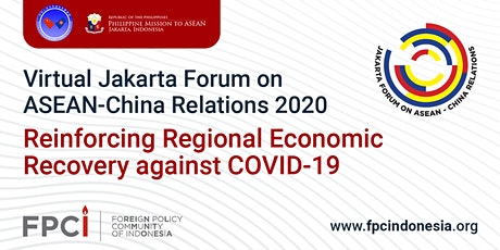 The Third Virtual Jakarta Forum on ASEAN-China Relations tickets