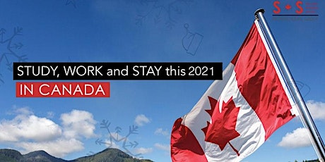 Study, Work and Pathway to Permanent Residency in Canada this 2021 tickets