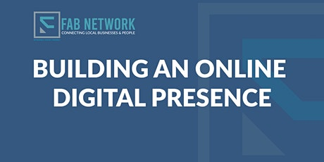 Fab Networking - Building an online digital presence tickets