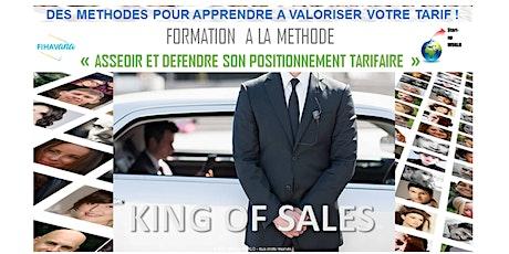 King Of Sales - Asseoir et Défendre son positionnement tarifaire billets