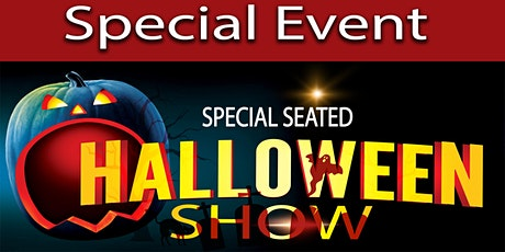 Special Halloween Show tickets