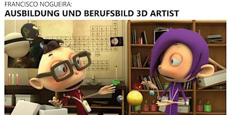 Ausbildung und Berufsbild 3D Artist Tickets