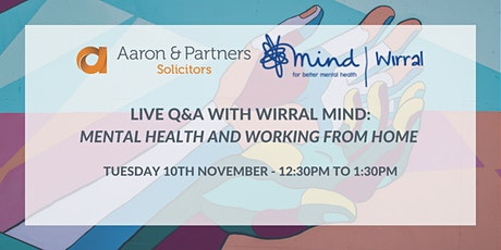 Live Q&A on Mental Health and Working from Home with Wirral Mind tickets