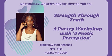 Strength Through Truth - Poetry Workshop with 'A Poetic Perception' tickets